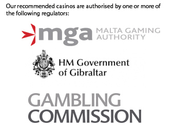 regulatory authorities for casinos - MGA (Malta), Gambling Commission (UK) and HM Government of Gibraltar